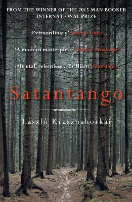 Satantango by Laszlo Krasznahorkai