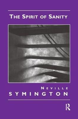 The Spirit of Sanity by Neville Symington