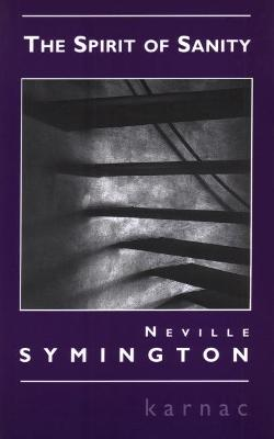 The Spirit of Sanity by Neville Symington