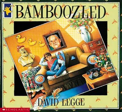 Bamboozled by David Legge