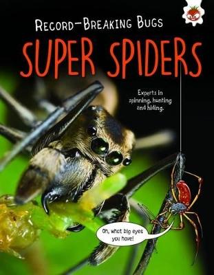 Super Spiders by Matt Turner