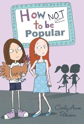 How Not To Be Popular by Cecily Paterson