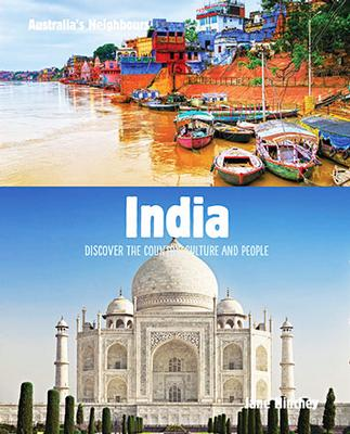 India: Discover the Country, Culture and People by Jane Hinchey