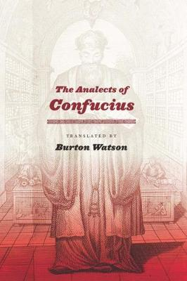 Analects of Confucius by Burton Watson