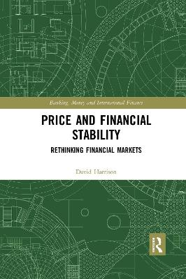 Price and Financial Stability: Rethinking Financial Markets book