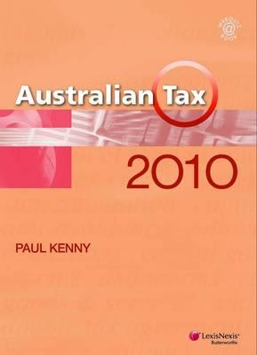 Australian Tax 2010 by Kenny