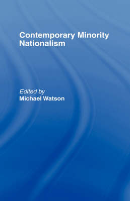 Contemporary Minority Nationalism book