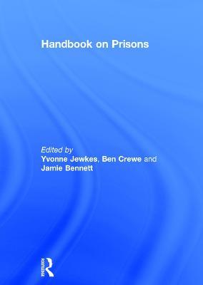 Handbook on Prisons by Yvonne Jewkes