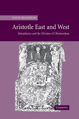 Aristotle East and West by David Bradshaw