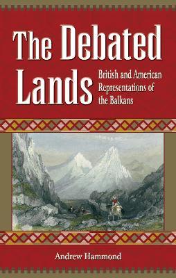 Debated Lands by Andrew Hammond