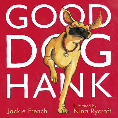 Good Dog, Hank! by Jackie French