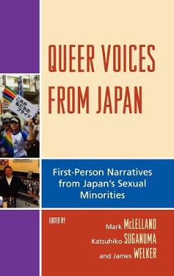 Queer Voices from Japan by Mark McLelland