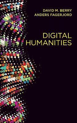 Digital Humanities by David M. Berry