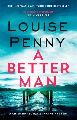 A Better Man by Louise Penny