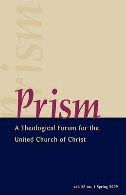 Prism - Volume 23 No.1 by John Lynes
