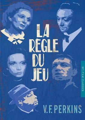 La Regle du jeu by V. F. Perkins