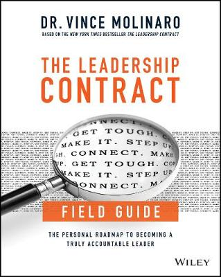 Leadership Contract Field Guide by Vince Molinaro