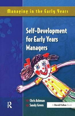 Self Development for Early Years Managers by Chris Ashman