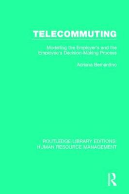 Telecommuting: Modelling the Employer's and the Employee's Decision-Making Process book