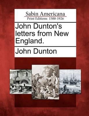 John Dunton's Letters from New England. by John Dunton