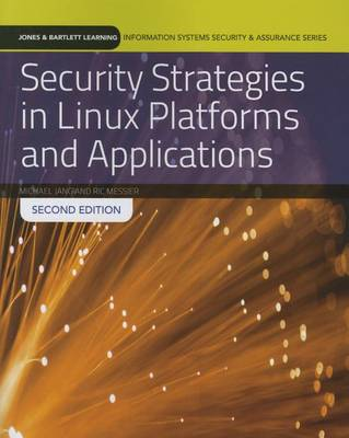 Security Strategies In Linux Platforms And Applications by Ric Messier