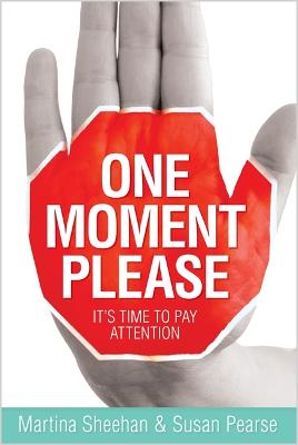 One Moment Please by Susan Pearse
