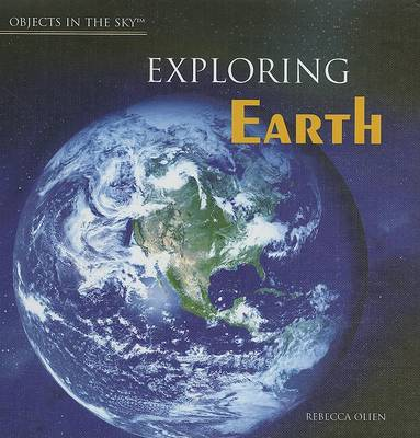 Exploring Earth by Rebecca Olien