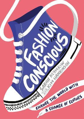 Fashion Conscious by Sarah Klymkiw