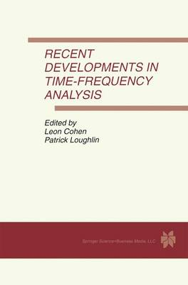 Recent Developments in Time-Frequency Analysis by Leon Cohen