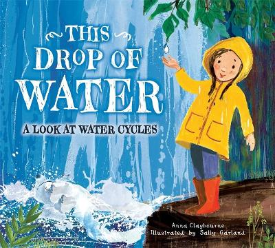 This Drop of Water by Anna Claybourne