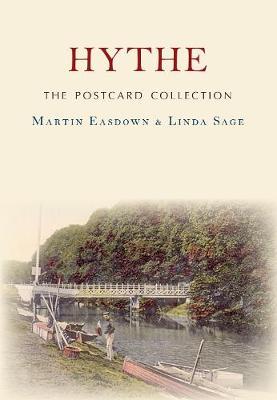 Hythe The Postcard Collection by Martin Easdown