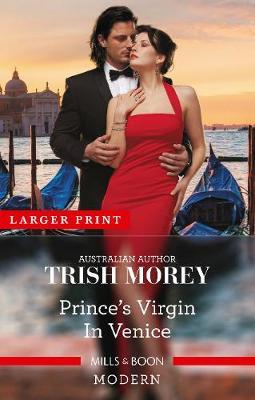 Prince's Virgin in Venice by Trish Morey