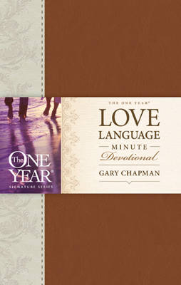 One Year Love Language Minute Devotional by Gary Chapman