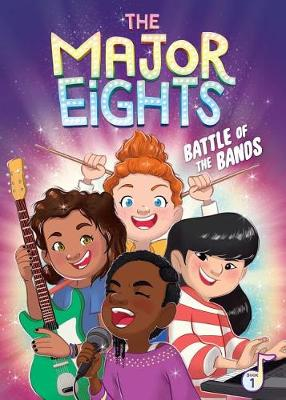 The Major Eights 1: Battle of the Bands by Melody Reed