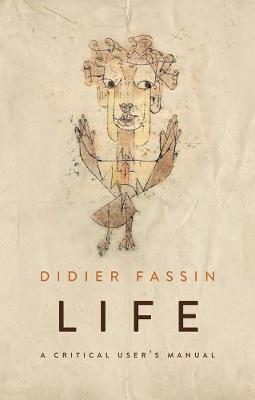 Life by Didier Fassin