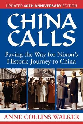 China Calls by Anne Collins Walker