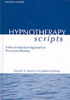 Hypnotherapy Scripts by Ronald A. Havens