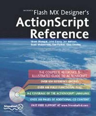 Flash MX Designer's ActionScript Reference by Sham Bhangal
