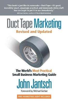 Duct Tape Marketing Revised and   Updated book