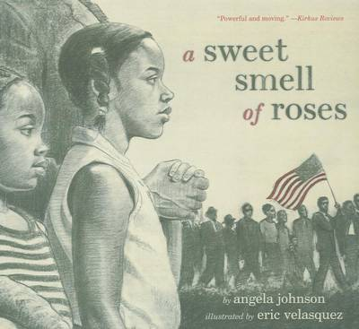 Sweet Smell of Roses by Angela Johnson
