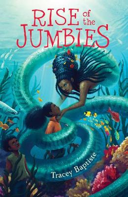 The Rise of the Jumbies by Tracey Baptiste
