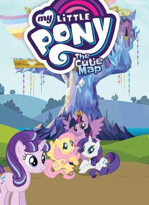 My Little Pony: The Cutie Map by Scott Sonneborn