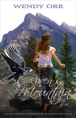 Raven'S Mountain by Wendy Orr