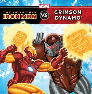 The Invincible Iron Man Vs Crimson Dynamo by Steve Behling