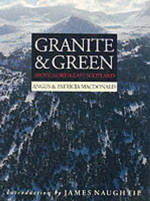 Granite And Green by Angus MacDonald