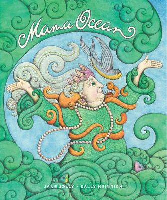Mama Ocean by Jane Jolly