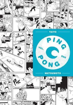 Ping Pong, Vol. 1 by Taiyo Matsumoto