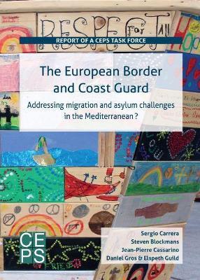 The European Border and Coast Guard by Sergio Carrera