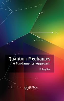 Quantum Mechanics by K. Kong Wan