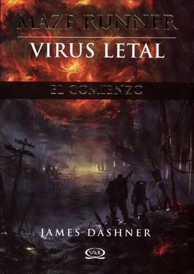 Maze Runner, Virus Letal by James Dashner